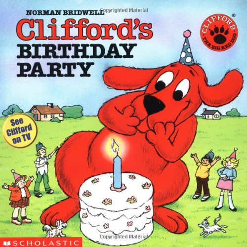 Phenomenal Cliffords Birthday Party Clifford The Big Red Dog Amazon Co Uk Personalised Birthday Cards Petedlily Jamesorg