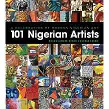 A Celebration of Modern Nigerian Art: 101 Nigerian Artists