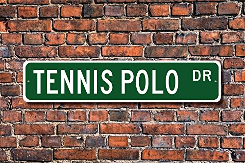 """Price comparison product image Dozili Tennis Polo Tennis Polo Sign Tennis Polo Fan Tennis Polo Gift Toccer Racket and Ball Sport Custom Street Sign Quality Metal Sign 4"""" x 18"""""""