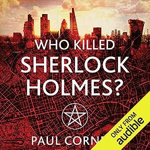Who Killed Sherlock Holmes? Hörbuch