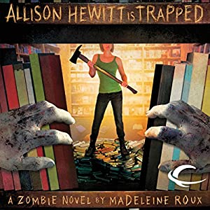 Allison Hewitt Is Trapped Hörbuch