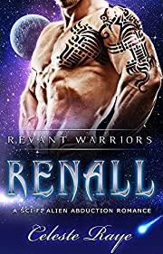 Renall: Revant Warriors (A Sci-Fi Alien Abduction Romance)