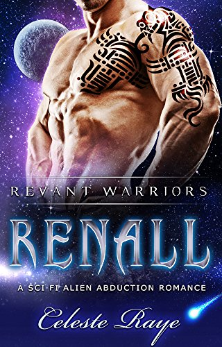 Renall (Revant Warriors) (A Sc-Fi Alien Abduction Romance)