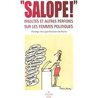 Salope! -insultes et autres perfidies..