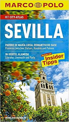 MARCO POLO Reiseführer Sevilla: Reisen mit Insider Tipps. Mit City ...