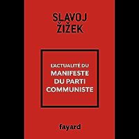 L'actualité du Manifeste du Parti communiste (Essais)