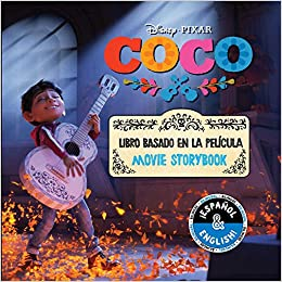 Disney/Pixar Coco: Movie Storybook / Libro basado en la película (English-Spanish) (Disney Bilingual): R. J. Cregg, Elvira Ortiz: 9781499807790: Amazon.com: ...