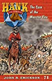 img - for The Case of the Monster Fire (Hank the Cowdog) book / textbook / text book