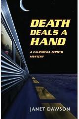 Death Deals a Hand: A California Zephyr Mystery Paperback