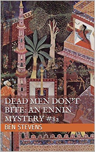 Dead Men Don't Bite: An Ennin Mystery #82