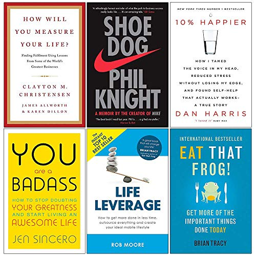Price comparison product image How Will You Measure Your Life [Hardcover],  Shoe Dog,  10% Happier,  You Are a Badass,  Life Leverage,  Eat That Frog Collection 6 Books Set