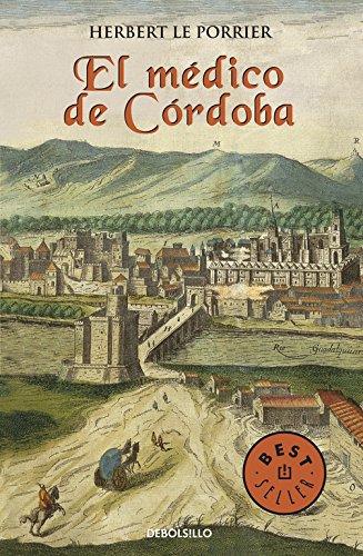 El Medico De Cordoba (Spanish Edition)
