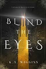 Blind the Eyes (Threads of Dreams Book 1) Kindle Edition