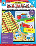 img - for Basic Math G.A.M.E.S., Grade 1: Games, Activities, and More to Educate Students book / textbook / text book