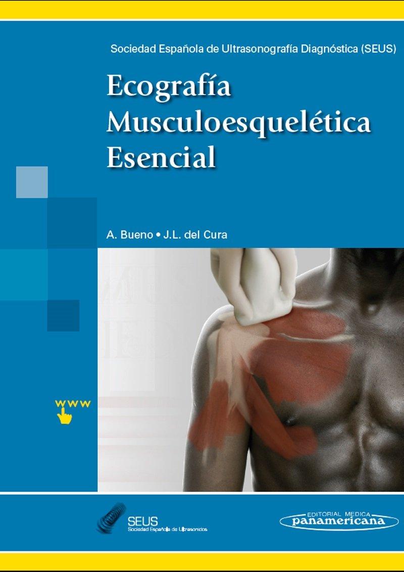 Ecografía Musculoesquelética Esencial: Amazon.es: Ángel José Bueno ...
