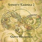 Infinity Keepers 2: Depth Perception