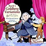 Bach's Goldberg Variations (Once Upon a Masterpiece)