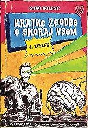 Kratke zgodbe o skoraj vsem : 4. zvezek (Basque Edition)