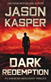 Dark Redemption: A David Rivers Thriller (American Mercenary)
