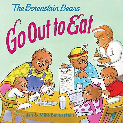 The Berenstain Bears Go Out to Eat