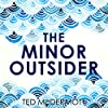 The Minor Outsider