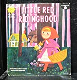 Peter Pan Players & Orchestra - Little Red Riding Hood - 7