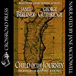 Child of the Journey: Book 2 of the Madagascar Manifesto | Janet Berliner,George Guthridge