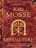 Sepulchre by Kate Mosse front cover