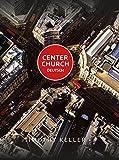 Center Church Deutsch: Kirche in der Stadt