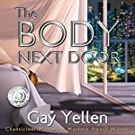 The Body Next Door: Samantha Newman Mystery Series, Book 2 | Gay Yellen