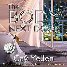 The Body Next Door: Samantha Newman Mystery Series, Book 2 | Livre audio Auteur(s) : Gay Yellen Narrateur(s) : Natalie Naudus Bradner