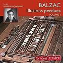 Les Illusions perdues 1 Audiobook by Honoré de Balzac Narrated by Pierre-François Garel