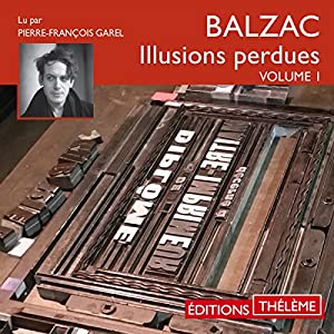 Les Illusions perdues 1 Audiobook
