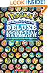 Pok�mon Deluxe Essential Handbook: Th...