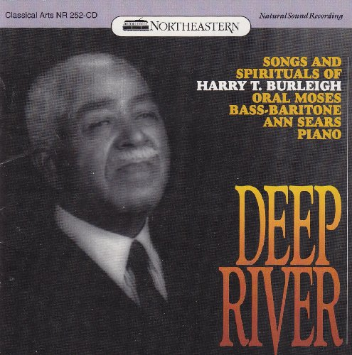 Deep River  Songs And Spirituals Of Harry T  Burleigh