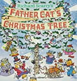 Richard Scarry's Father Cat's Christmas Tree (Look-Look)