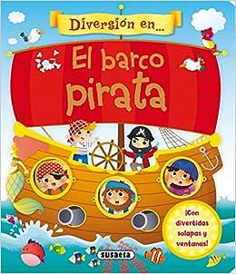 El barco pirata (Diversión en...): Amazon.es: Susaeta Ediciones S A: Libros