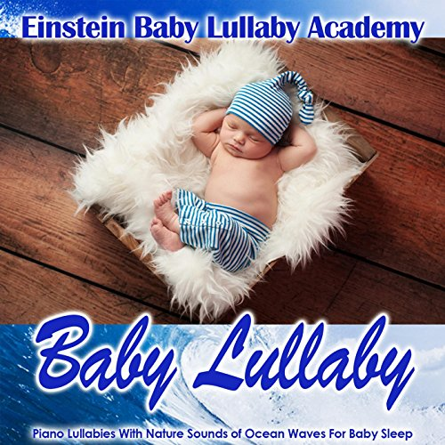 Baby Lullaby: Piano Lullabies ...