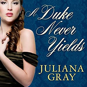 A Duke Never Yields Audiobook