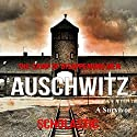 Auschwitz Audiobook by  A Survivor Narrated by Craig Beck