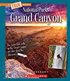 Grand Canyon (A True Book: National Parks)