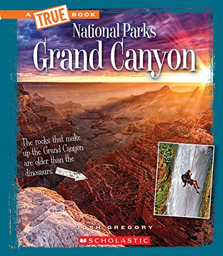 Grand Canyon  A True Book  National Parks