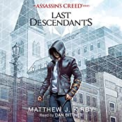 Last Descendants: An Assassin's Creed Novel Series | Matthew J. Kirby