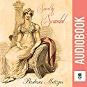 Saved by Scandal: Signet Regency Romance Audiobook by Barbara Metzger Narrated by Pippa Rathborne