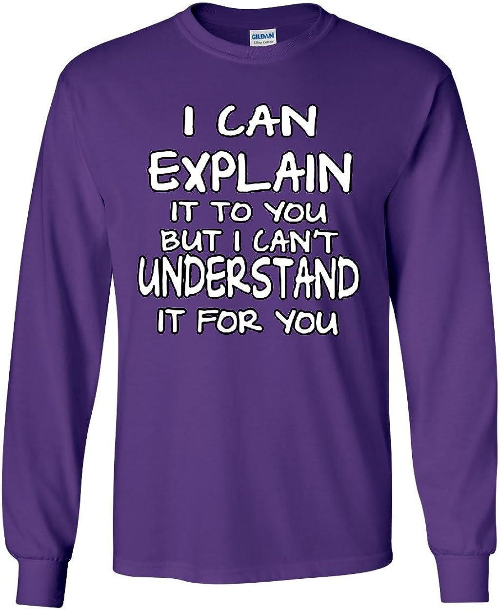 Tee Hunt I Can Explain It to You Womens Sweatshirt Funny College Humor Geek Nerd