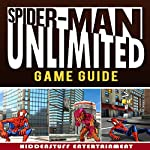 Spider Man Unlimited Game Guide |  Hiddenstuff Entertainment