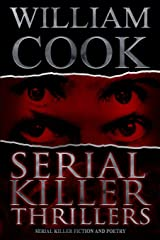 Serial Killer Thrillers: Serial Killer Fiction and Poetry Paperback