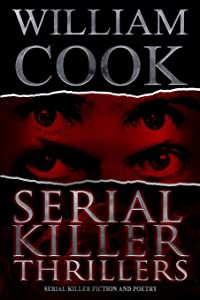 Serial Killer Thrillers: Serial Killer Fiction and Poetry