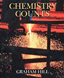Chemistry Counts, Graham Hill, 0340639342