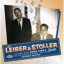 The Leiber & Stoller Story Volume 1: Hard Times - The Los Angeles Years, 1951-1956